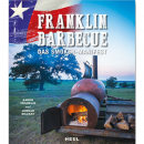 Franklin Barbecue - Das Smoker Manifest